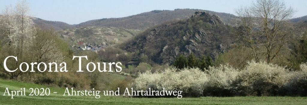 Corona - Tours: Ahrsteig und Ahrtalradweg